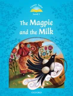 The Magpie and the Milk