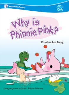 Why is Phinnie Pink?