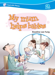 My Mum Helps Babies