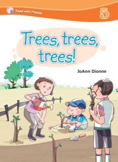Trees, Trees, Trees!